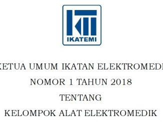 Keputusan Ketua Umum IKATEMI no 1 tahun 2018 tentang Kelompok Alat Elektromedik